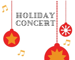 Holiday Concerts Coming Up! 12/13 & 12/18