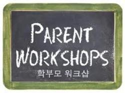 Workshops for Korean-speaking Parents & Guardians